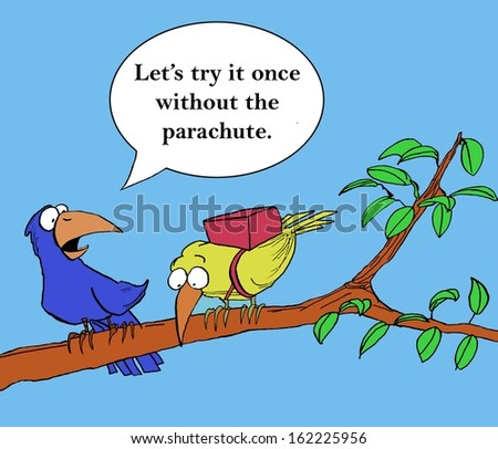"Encouraging the newcomer, the trainer says, ""Let's try it once without the parachute"". - stock photo"