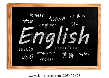 English Chalk Text and others Languages Translation Text on Chalkboard on White Background - stock photo
