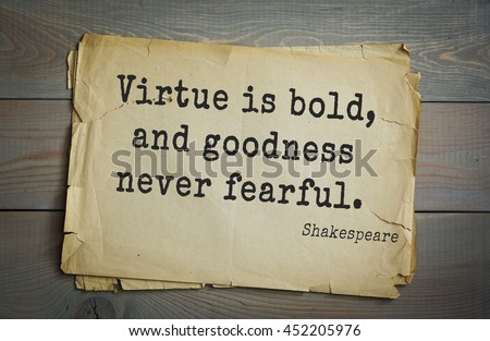 quote virtue and william shakespeare Collection of sourced quotations by william shakespeare on heaven  there is no virtue like necessity  quote of the day js and wordpress.