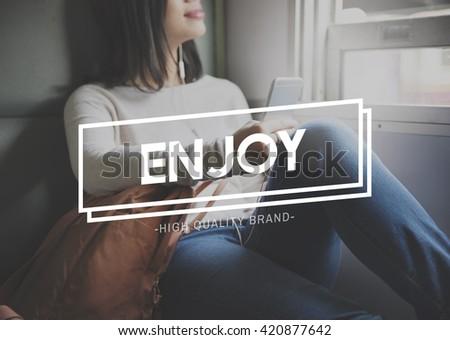 Enjoy Enjoyment Travel Happiness Journey Concept - stock photo