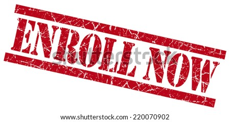enroll now red grungy stamp isolated on white background - stock photo