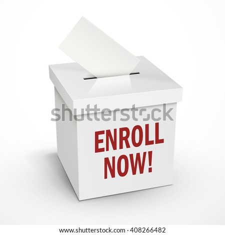 enroll now words on the 3d illustration white voting box isolated on white background - stock photo