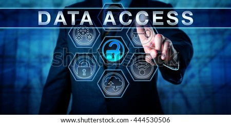 Enterprise manager pressing DATA ACCESS on interactive virtual touch screen display. Business metaphor and information security concept for access control, identity management and perimeter security. - stock photo