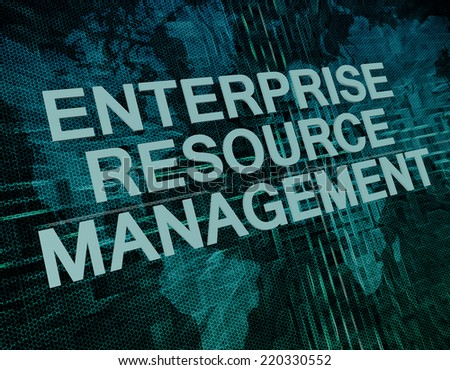 Enterprise Resource Management text concept on green digital world map background  - stock photo