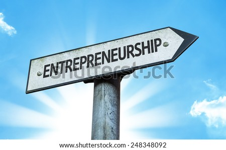 Entrepreneurship sign with a beautiful day - stock photo