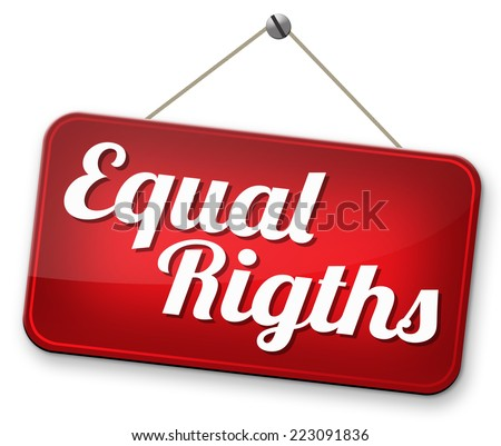 equal rights for all women man disabled black and white solidarity discrimination of people with disability or physical and mental handicap no discrimination and same opportunities sign