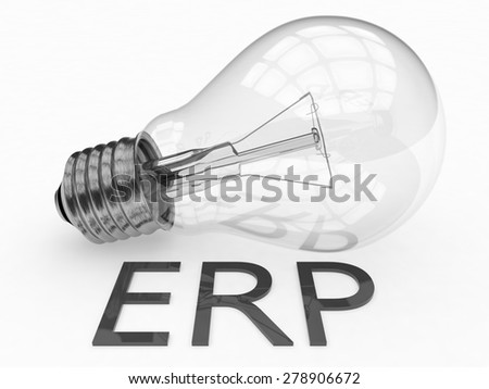 ERP - Enterprise Resource Planning - lightbulb on white background with text under it. 3d render illustration. - stock photo
