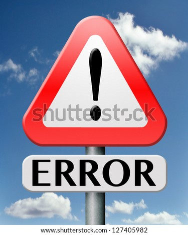 error big mistake and failure 404 warning no connection alert - stock photo