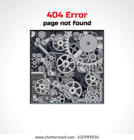 Error Page Design. Abstract Background with Crazy Mechanic Machine. Sorry, Page not Found. - stock photo