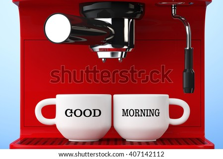 Espresso Coffee Making Machine and Cups with Good Morning Sign extreme closeup. 3d Rendering - stock photo