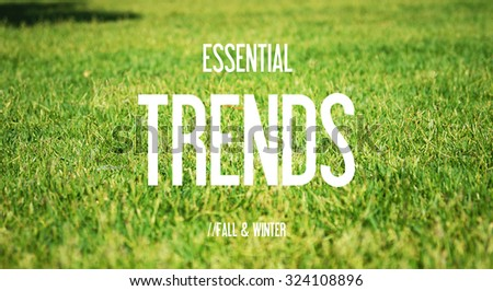 ESSENTIAL - TRENDS - FALL & WINTER