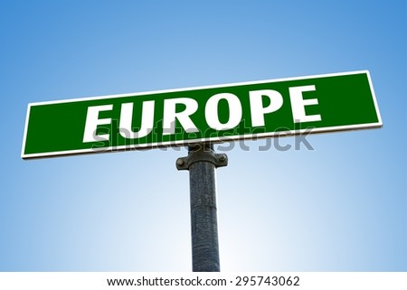 EUROPE word on green road sign