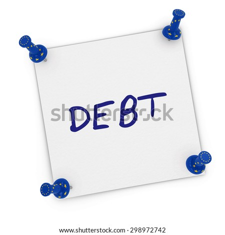European Debt Concept - Sticky Note with EU Flag Pins pinned to white background - stock photo