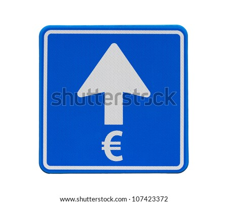 European road sign: Euro is heading only one direction: up - stock photo
