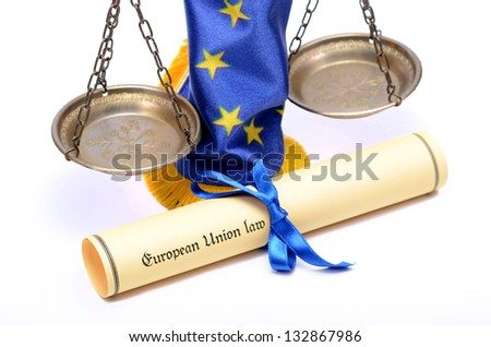 European union law , scales of Justice,  European union flag ,  on the white background - stock photo