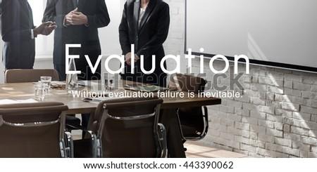 Evaluation Assessment Performance Business Development Concept - stock photo