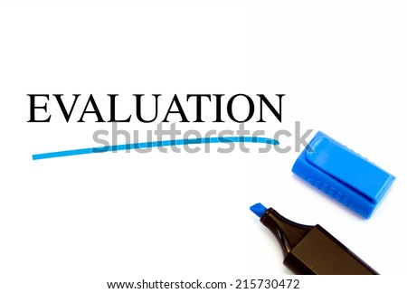 Evaluation text written on white background with blue marker - stock photo