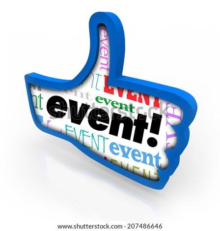 Event word in a blue thumbs up giving a recommendation to a special party, show - stock photo