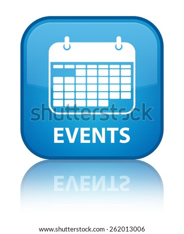 Events (calendar icon) cyan blue square button - stock photo