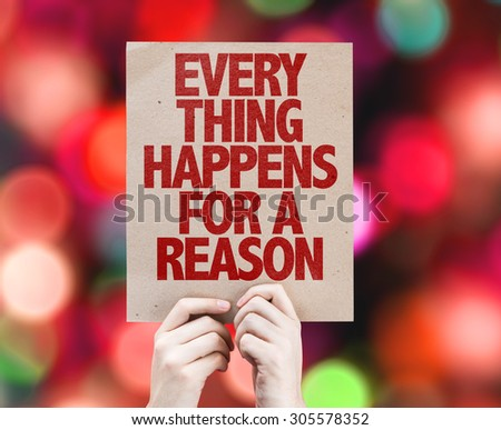 Every Thing Happens For a Reason card with bokeh background - stock photo