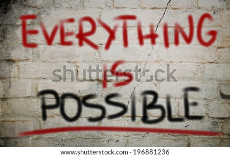 Everything Is Possible Concept - stock photo