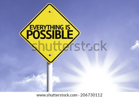 Everything is Possible road sign with sun background  - stock photo
