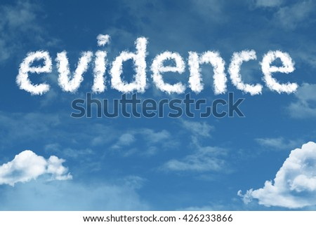 Evidence cloud word with a blue sky - stock photo