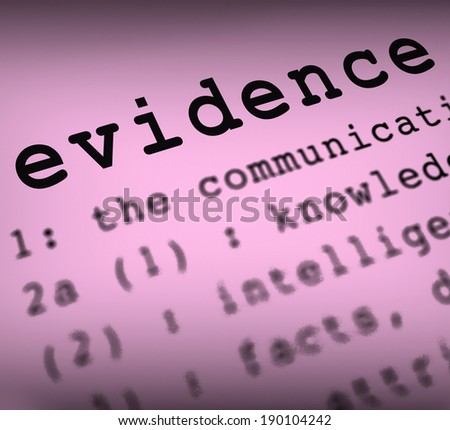 Evidence Definition Meaning Crime Scene Investigation And Police Report
