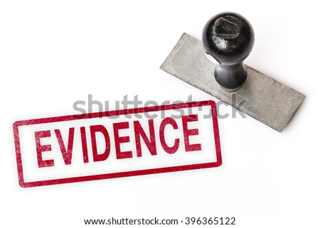 evidence text sign label stamp. - stock photo