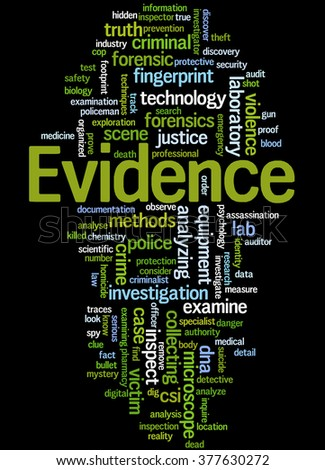 Evidence, word cloud concept on black background.  - stock photo