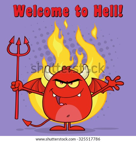 Evil Red Devil Cartoon Character Holding A Pitchfork Over Flames. Raster Illustration With Text - stock photo