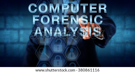 Examiner is touching COMPUTER FORENSIC ANALYSIS onscreen. Business metaphor and technology concept. locked and unlocked padlock icons reference retrieved documents and encrypted electronic evidence. - stock photo