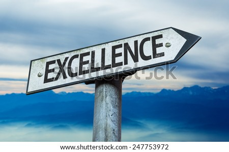 Excellence sign with sky background - stock photo