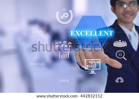 EXCELLENT concept presented by  businessman touching on  virtual  screen  - stock photo