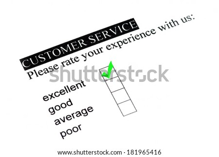 Excellent experience on customer service form. - stock photo