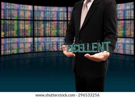 Excellent text on hands businessman. - stock photo