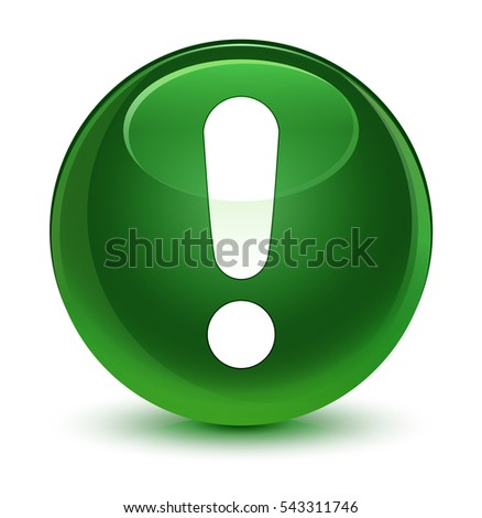 Exclamation mark icon glassy soft green round button