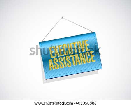 executive assistance banner sign concept illustration design graphic - stock photo