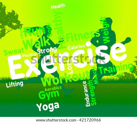 Exercise Words Indicating Physical Activity And Training - stock photo
