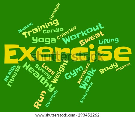 Exercise Words Representing Physical Activity And Text  - stock photo
