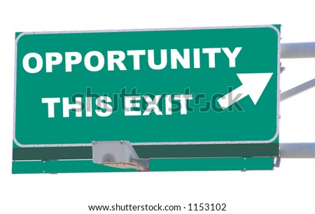 Exit sign concepts opportunity this exit isolated - stock photo