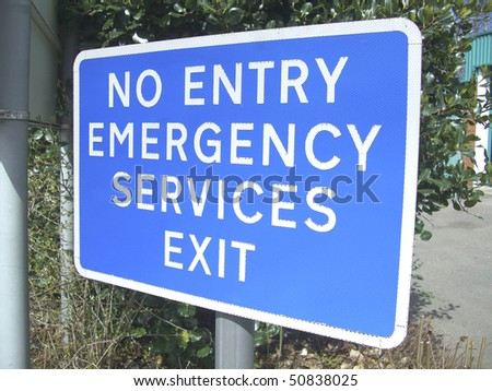 Exit sign for emergency vehicles