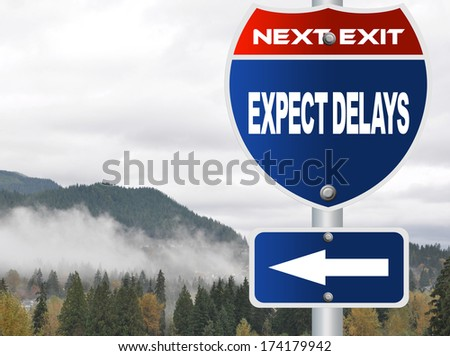 Expect delays road sign - stock photo