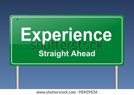experience traffic sign - stock photo