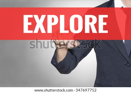 Explore word Business man touching on red tab virtual screen for business concept - stock photo
