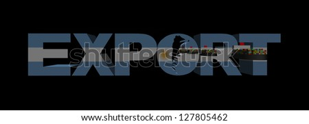 Export text with Argentina flag and container ships illustration