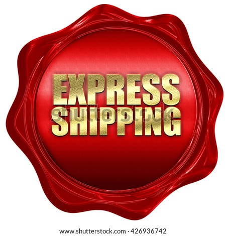 express shipping, 3D rendering, a red wax seal - stock photo