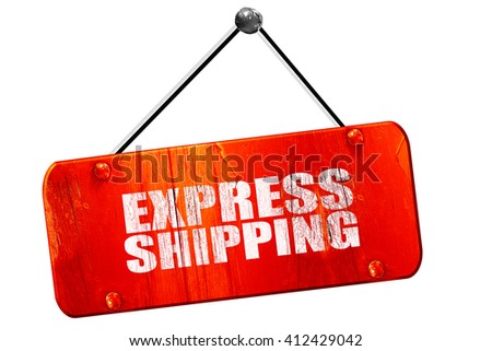 express shipping, 3D rendering, vintage old red sign - stock photo