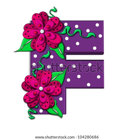 """F, in the alphabet set """"Clinging Vine"""", is decorated with mod flowers in three layers.  Letters are purple and vines and leaves are mint green. - stock photo"""