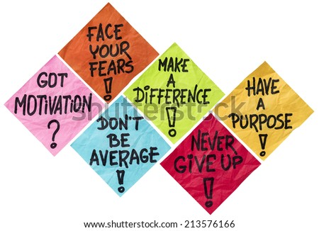 face your fears, make a difference, don't be average, never give up, have a purpose - motivation reminders -  a set of isolated crumpled sticky notes in different colors - stock photo